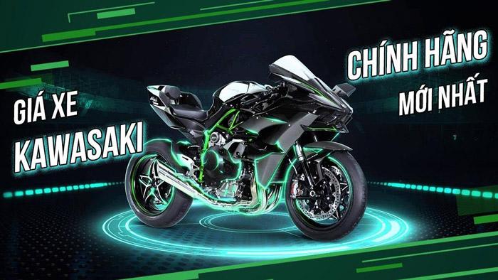Bảng giá xe Kawasaki tại Việt Nam mới nhất
