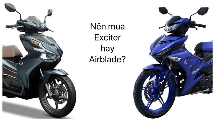 Nên mua Exciter hay Airblade?